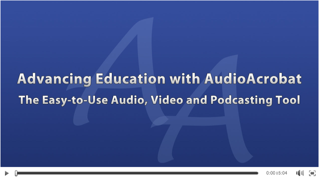 Advancing Education with AudioAcrobat