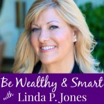 [Featured Podcast] Be Wealthy & Smart