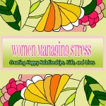[Featured Podcast] Women Managing Stress