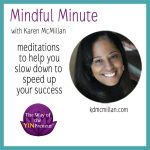 [Featured Podcast] Mindful Minute for Artists and Entrepreneurs