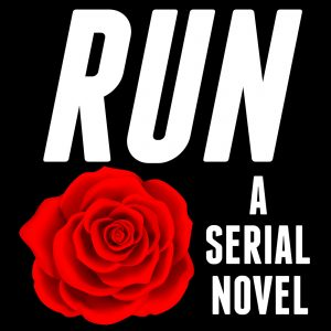 Run, An Episodic Suspense Thriller